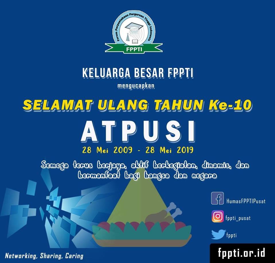 Selamat Ulang Tahun Ke-10 ATPUSI
